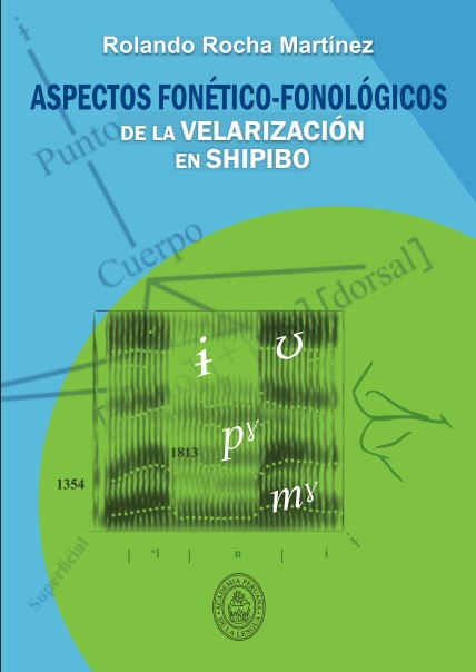 Aspectos fonético-fonológicos de la velarización en shipibo